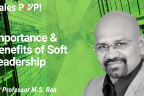 Importance & Benefits of Soft Leadership (video)
