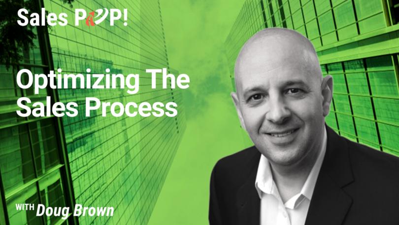 Optimizing The Sales Process (video)