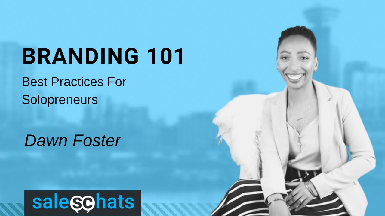 Branding 101 with Dawn Foster