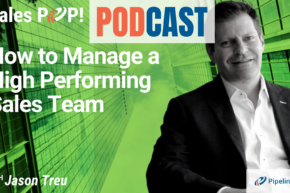 🎧  How to Manage a High Performing Sales Team