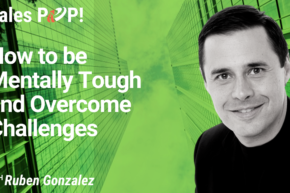 How to be Mentally Tough and Overcome Challenges (video)