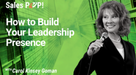 How to Build Your Leadership Presence (video)