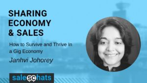 Sharing Economy and Sales: How to Survive and Thrive In a Gig Economy
