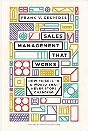 Sales Management That Works: How to Sell in a World that Never Stops Changing Cover