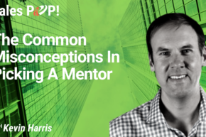The Common Misconceptions In Picking A Mentor (video)