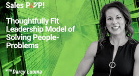 Thoughtfully Fit Leadership Model of Solving People-Problems (video)