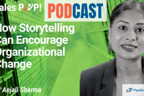 🎧  How Storytelling Can Encourage Organizational Change