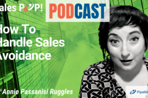 🎧   How To Handle Sales Avoidance