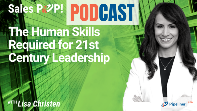 🎧   The Human Skills Required for 21st Century Leadership