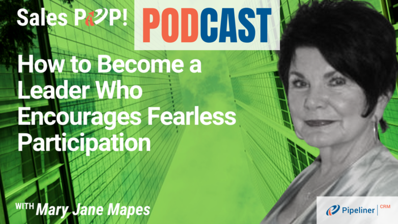 🎧   How to Become a Leader Who Encourages Fearless Participation
