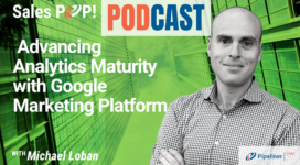 🎧  Advancing Analytics Maturity with Google Marketing Platform