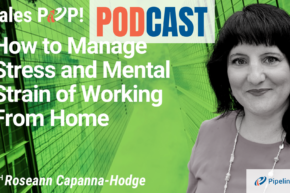 🎧   How to Manage Stress and Mental Strain of Working From Home