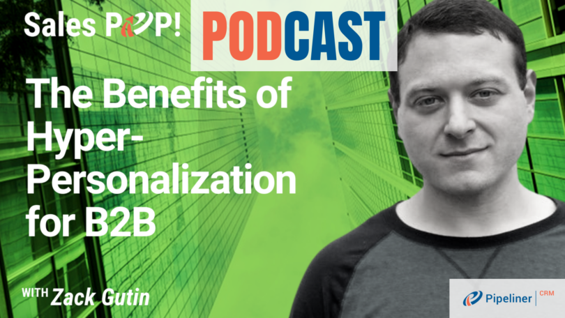 🎧  The Benefits of Hyper-Personalization for B2B