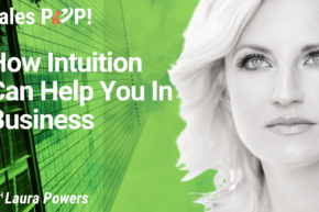 How Intuition Can Help You In Business (video)