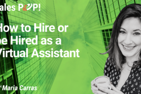 How to Hire or be Hired as a Virtual Assistant (video)