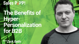 The Benefits of Hyper-Personalization for B2B (video)