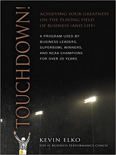 Touchdown!: Achieving Your Greatness on the Playing Field of Business (and Life) Cover