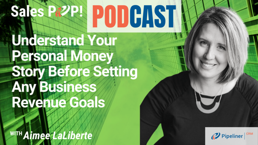 🎧  Understand Your Personal Money Story Before Setting Any Business Revenue Goals