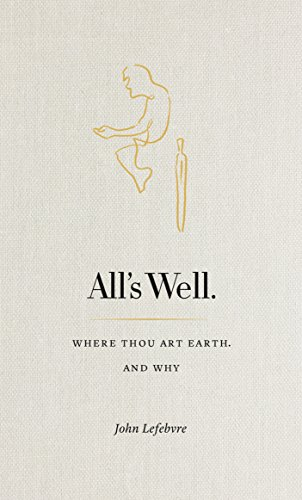 All's Well. Where Thou Art Earth and Why Cover