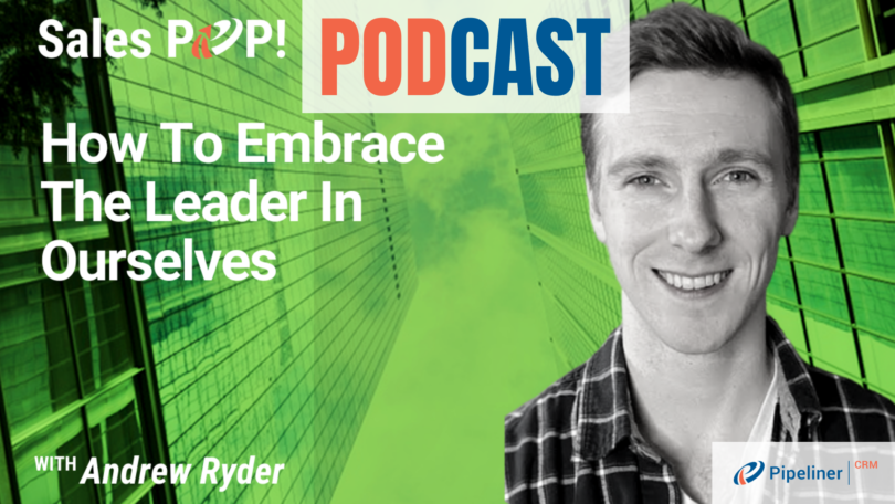 🎧  How to embrace the leader in ourselves
