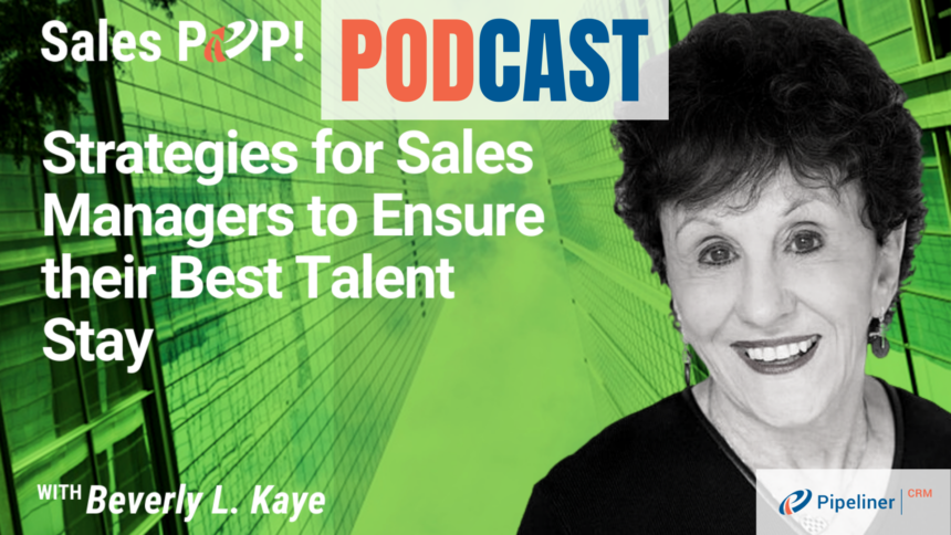 🎧  Strategies for Sales Managers to Ensure their Best Talent Stay