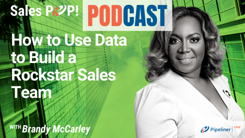 🎧  How to Use Data to Build a Rockstar Sales Team