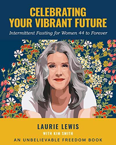 Celebrating Your Vibrant Future Cover