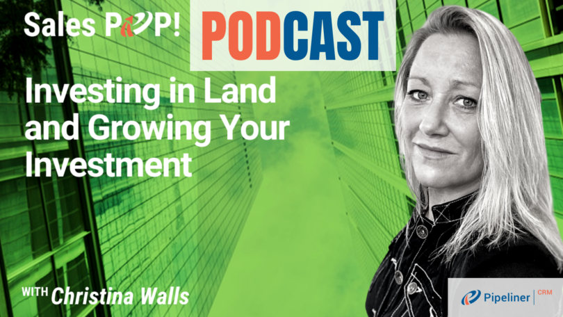 🎧  Investing in Land and Growing Your Investment