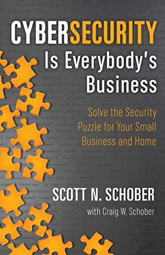 Cybersecurity Is Everybody's Business Cover