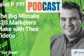 🎧  The Big Mistake B2B Marketers Make with Their Videos