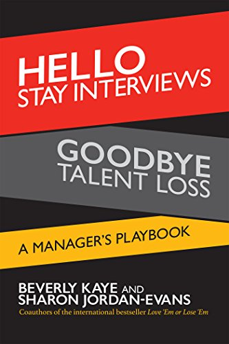 Hello Stay Interviews, Goodbye Talent Loss: A Manager's Playbook Cover