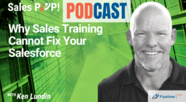🎧  Why Sales Training Cannot Fix Your Salesforce