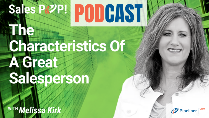🎧  The Characteristics Of A Great Salesperson
