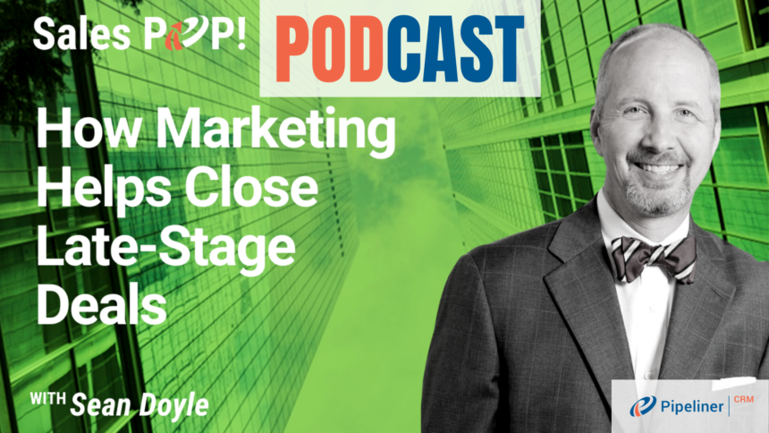 🎧  How Marketing Helps Close Late-Stage Deals
