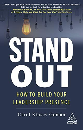 Stand Out: How to Build Your Leadership Presence Cover