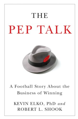 The Pep Talk: A Football Story about the Business of Winning Cover