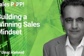 Building a Winning Sales Mindset (video)
