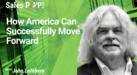 How America Can Successfully Move Forward (video)
