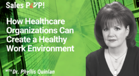How Healthcare Organizations Can Create a Healthy Work Environment (video)