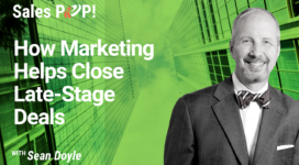 How Marketing Helps Close Late-Stage Deals (video)