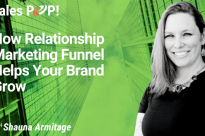 How Relationship Marketing Funnel Helps Your Brand Grow (video)