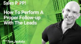 How To Perform A Proper Follow-up With The Leads (video)