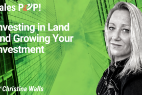 Investing in Land and Growing Your Investment (video)
