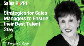 Strategies for Sales Managers to Ensure their Best Talent Stay (video)