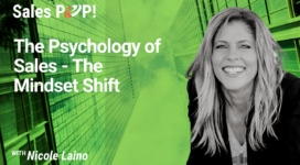 The Psychology of Sales – The Mindset Shift (video)