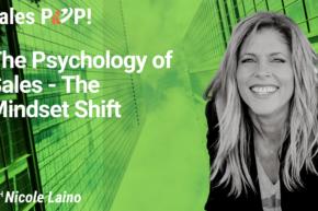 The Psychology of Sales – The Mindset Shift (video)