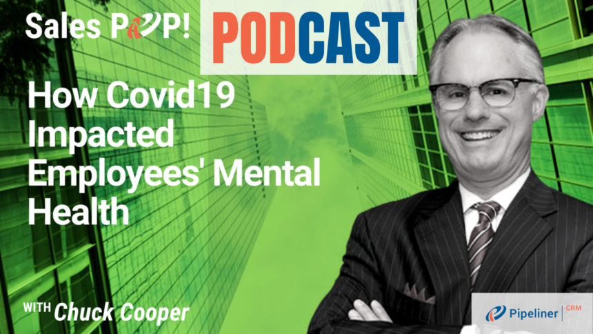 🎧  How Covid19  Impacted Employees' Mental Health