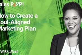 How to Create a Soul-Aligned Marketing Plan (video)