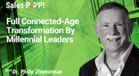 Full Connected-Age Transformation By Millennial Leaders (video)