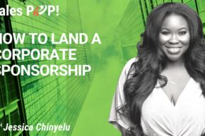 How to Land a Corporate Sponsorship (video)